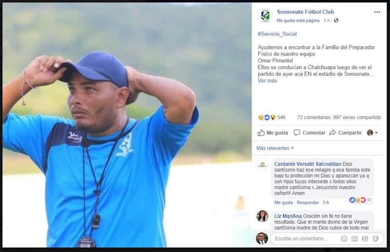 Omar Pimentel, preparador físico del Sonsonate Fútbol Club, equipo de la Primera División, solicita toda la ayuda posible para encontrar a su familia.